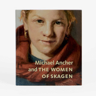 Michael Ancher and THE WOMEN OF SKAGEN